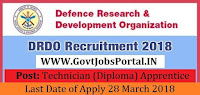 Defence Research and Development Organisation Recruitment 2018– 30 Technician (Diploma) Apprentice