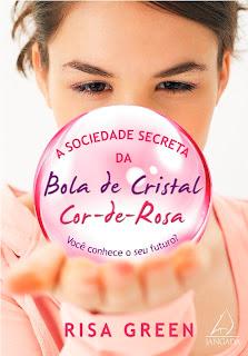 Resenha: A sociedade secreta da Bola de Cristal Cor-de-Rosa, de Risa Green. 13