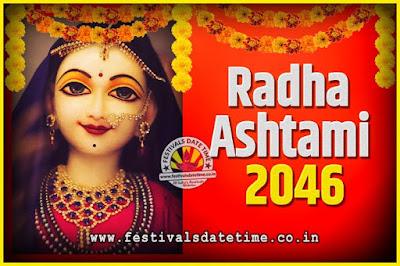 2046 Radha Astami Pooja Date and Time, 2046 Radha Astami Calendar