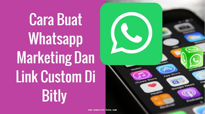 Cara Buat Whatsapp Marketing Dan Link Custom Di Bitly