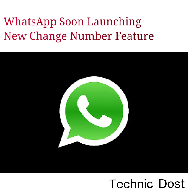 whatsapp launching new change number feature