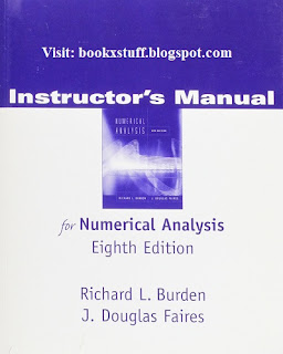 Solution Manual Numerical Analysis by Burden, Faires 8th Edition