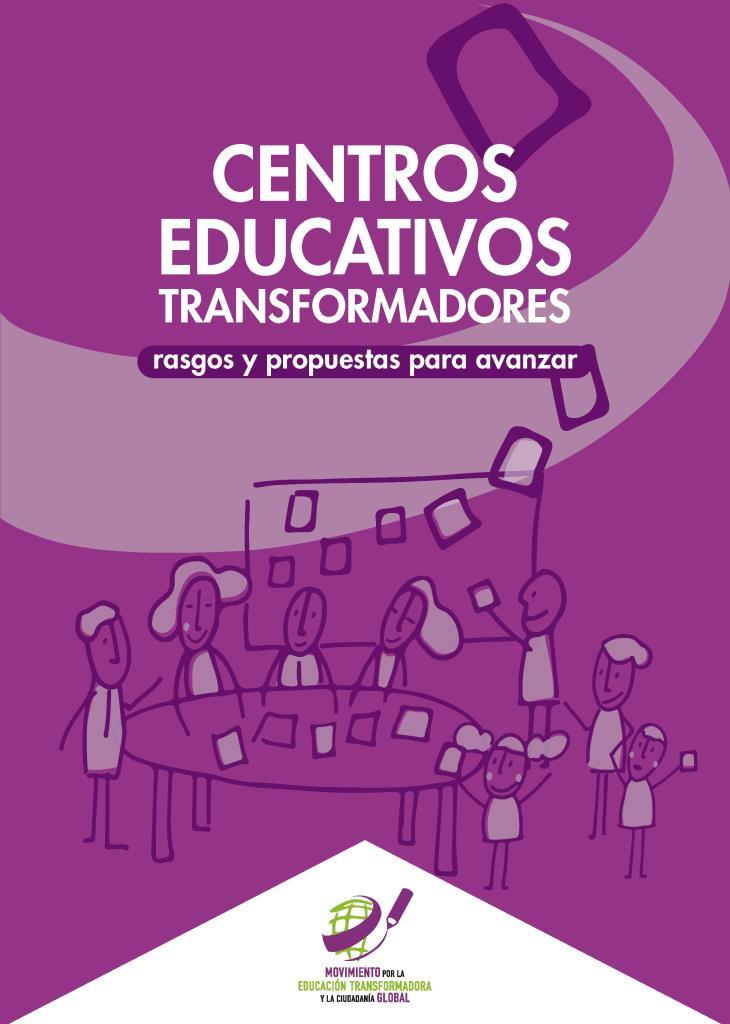 Centros educativos transformadores: Rasgos y propuestas para avanzar