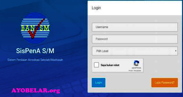 Cara Login Aplikasi SISPENA BAN S/M dan BAP S/M (Akreditasi Sekolah) Untuk SMA/ SMK