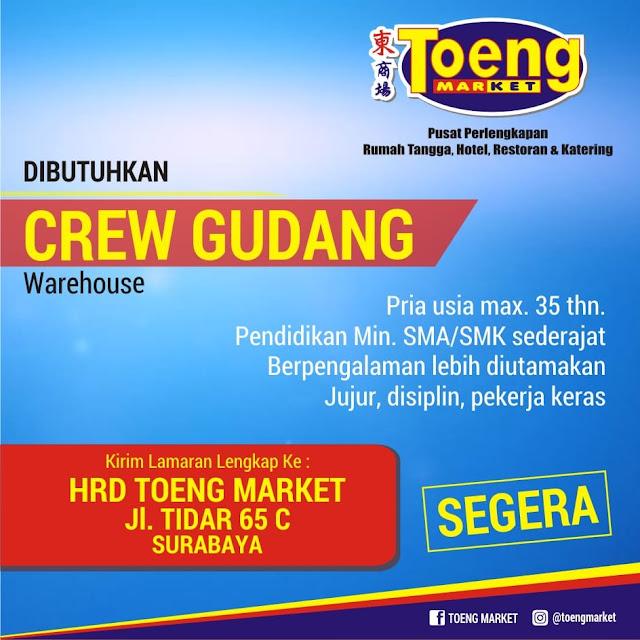 lowongan kerja crew gudang toeng market surabaya