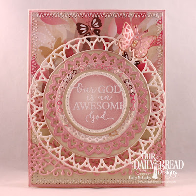 Our Daily Bread Designs Stamp Set: God Quotes 2, Paper Collection:  Beautiful Blooms, Custom Dies: Pierced Rectangles, Filigree Circles, Circles, Pierced Circles, Flower Lattice, Bitty Butterflies