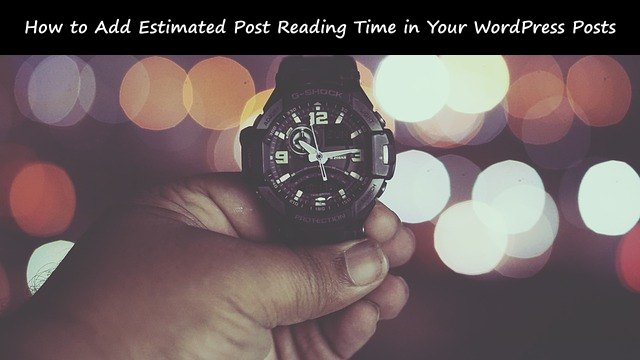 add estimated reading time into your WordPress posts