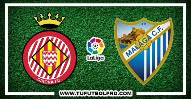 Ver Girona vs Málaga EN VIVO Por Internet Hoy 26 de Agosto 2017