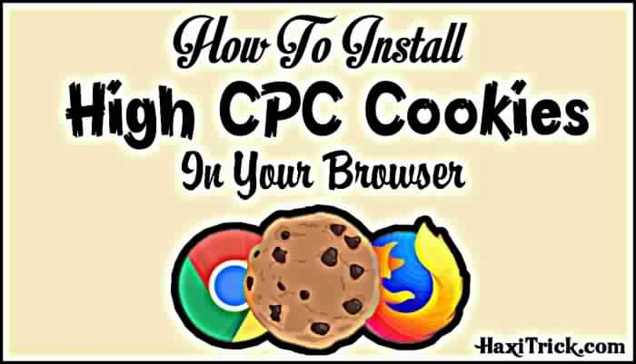 install high cpc cookies in Firefox Chrome