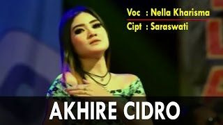 Lirik Lagu Akhire Cidro - Nella Kharisma dari album single, download album dan video mp3 terbaru 2018 gratis