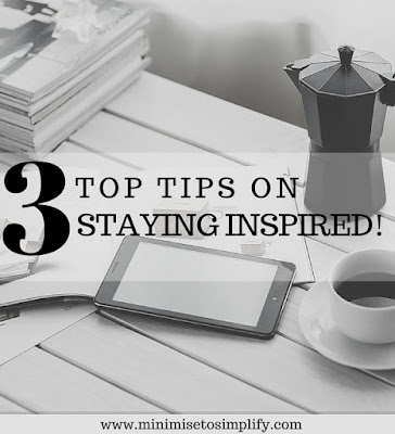top 3 tips on staying inspired