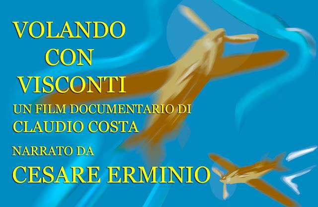 Volando con Visconti - il bellissimo documentario di Ronin Film