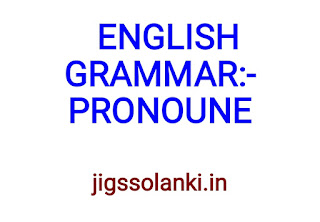 ENGLISH GRAMMAR:- PRONOUN NOTE