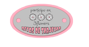 http://3flowers-retosdetarjetas.blogspot.com.es