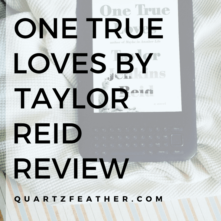 One True Loves by Taylor Jenkins Reid