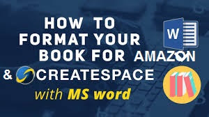 how to format your kindle and paperback books with mas word
