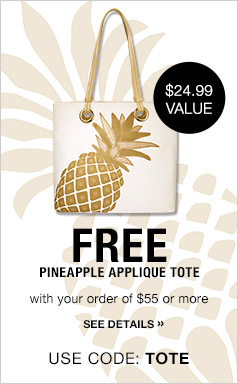 #Free Pineapple Applique Tote with Purchase - Check it out! Click On Image to Shop!
