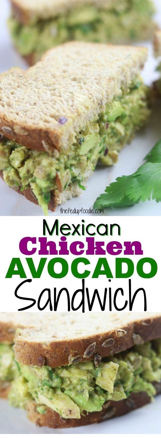 Mexican Chicken Avocado Sandwich