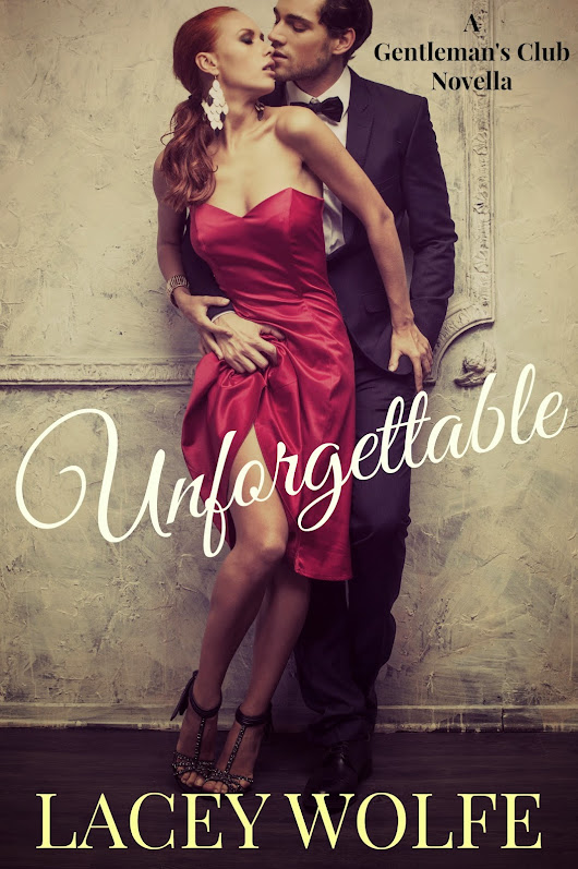 Can she find love with an older man? UNFORGETTABLE by @LaceyWolfe #SOR_Tours #giveaway
