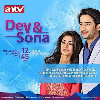 Sinopsis Foto dan Biodata Pemain Dev & Sona ANTV Lengkap