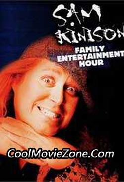 The Sam Kinison Family Entertainment Hour (1991)