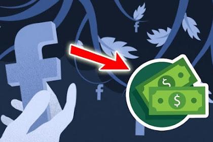 Cara Mendapatkan Uang Dari Facebook Terbaru 2019
