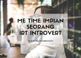 me time seorang introvert