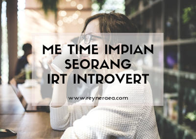 me time seorang introvert