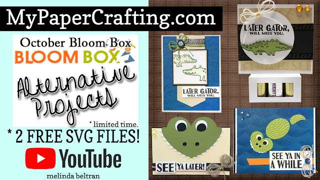 4 Cards 2 FREE SVG Files & 1 FUN VIDEO!! October Bloom Box Projects