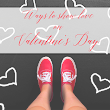 Ways to Show Love on Valentine's Day