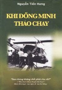 Khi đồng minh tháo chạy - Nguyễn Tiến Hưng
