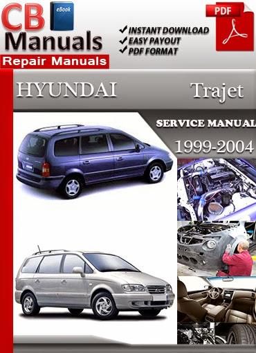 Hyundai Trajet Workshop Service Repair Manual Pdf