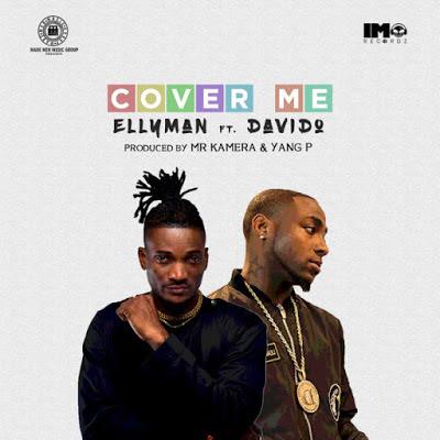 Ellyman ft Davido – Cover Me
