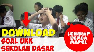 Download Soal UKK Kelas 1-5 SD Semester 2 + Kunci Jawaban