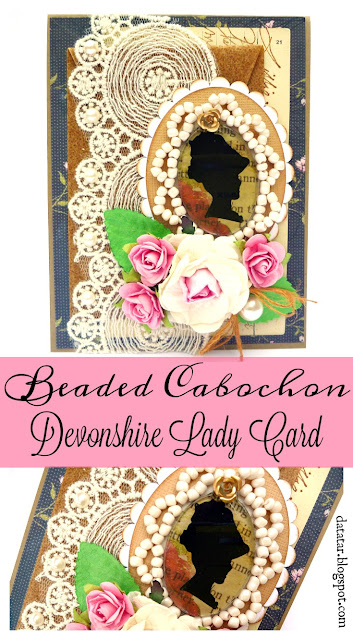 Beaded Cabochon Devonshire Lady Card by Dana Tatar for Couture Creations