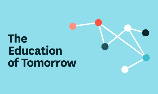 The Education Of Tomorrow