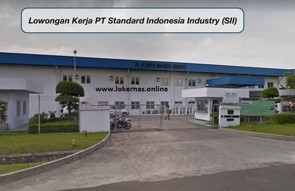 Info Lowongan Kerja Operator PT Standard Indonesia Industry (Lulusan SMA/SMK/Setara)