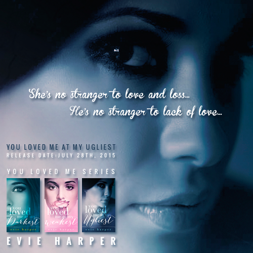 You Loved Me Serie by Evie Harper