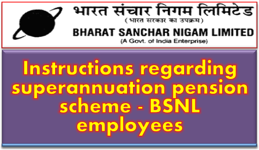 superannuation-pension-scheme-bsnl-employees-paramnews