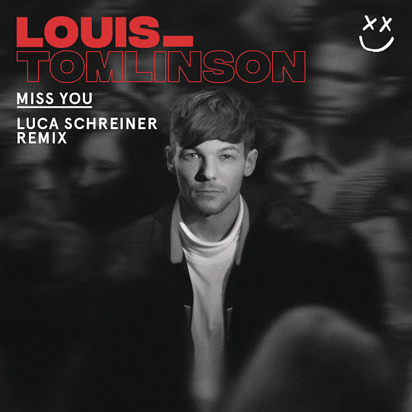 Louis Tomlinson - Miss You (Luca Schreiner Remix) - Single Cover