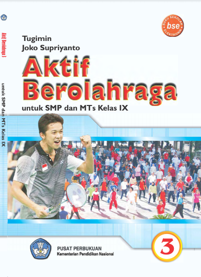 Download Buku Siswa KTSP SMP dan MTs Kelas 9 Aktif Berolah Raga 3