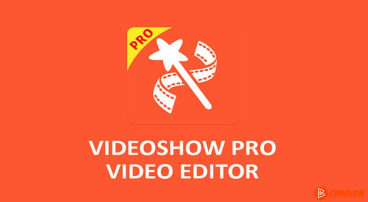 VideoShow Pro Video Editor & Maker 8 3 0rc APK for Android