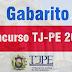 Gabaritos Prova do Concurso TJPE 2017