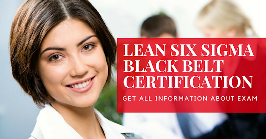 How to Prepare for ICBB exam on Lean Six Sigma Black Belt