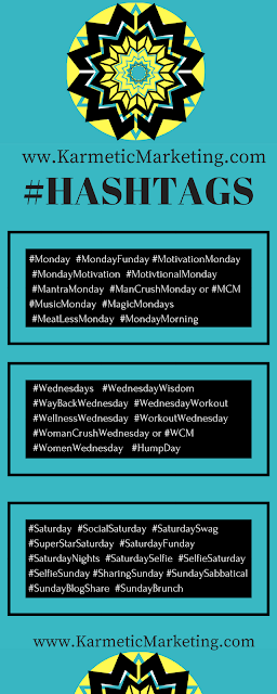 hashtags for use on Monday, Wednesday, Saturday and Sunday
