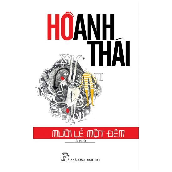 Truyện audio, sách nói: Mười Lẻ Một Đêm -  Hồ Anh Thái