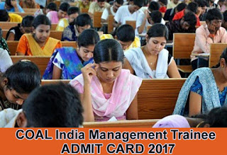Coal India MT Admit Card 2017,CIL Management Trainee Hall Ticket 2017, CIL MT 2017 Admit Card