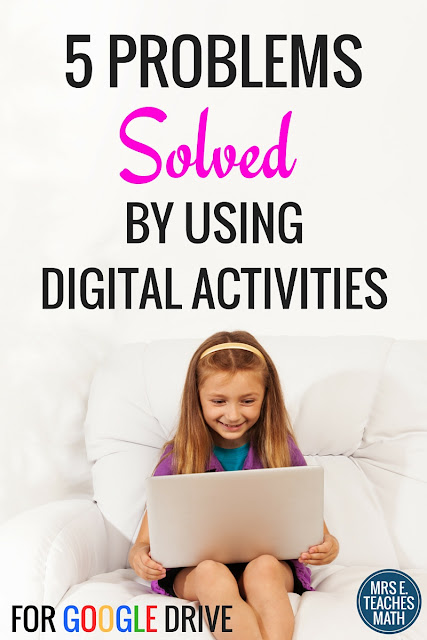 5 Problems Solved by Using Digital Activities - Use Technology in your Classroom with Google Drive  mrseteachesmath.blogspot.com