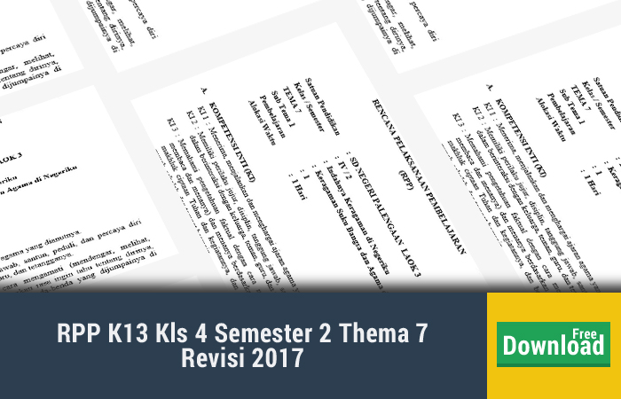 RPP K13 Kls 4 Semester 2 Thema 7 Revisi 2017
