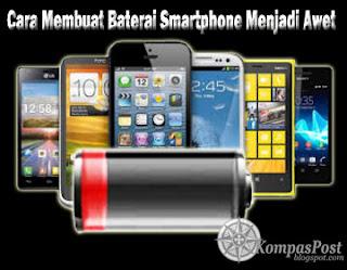 Cara Baterai Smartphone Awet